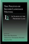 The Politics of Second Langaage Writing (2006)